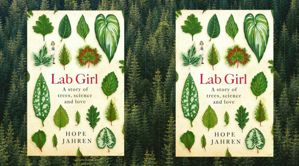 "image of the book cover ""Lab Girl"", by Hope Jahren"
