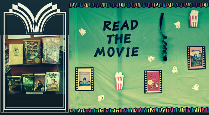 "photo of books and bulletin board that reads ""Read the Movie"""
